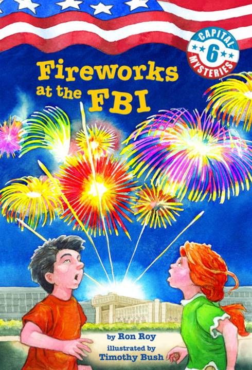 Capital Mysteries #6: Fireworks at the FBI