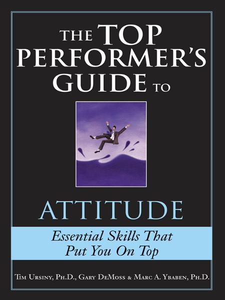 Top Performer's Guide to Attitude