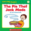 First Little Readers: The Pie That Jack Made (level C)