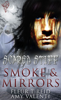 Smoke and Mirrors By: Amy Valenti,Fleur T Reid