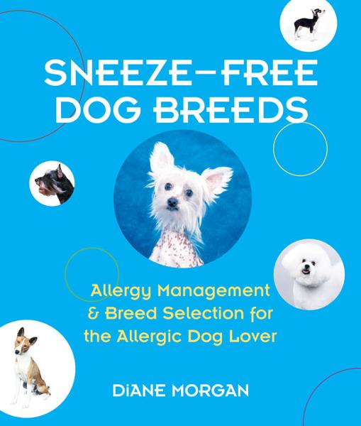 Sneeze-Free Dog Breeds  By: Diane Morgan