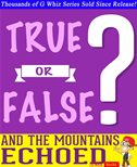 And The Mountains Echoed- True Or False? G Whiz Quiz Game Book