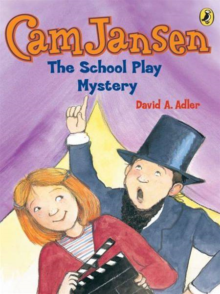 Cam Jansen: The School Play Mystery #21: The School Play Mystery #21