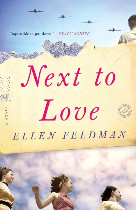 Next to Love By: Ellen Feldman
