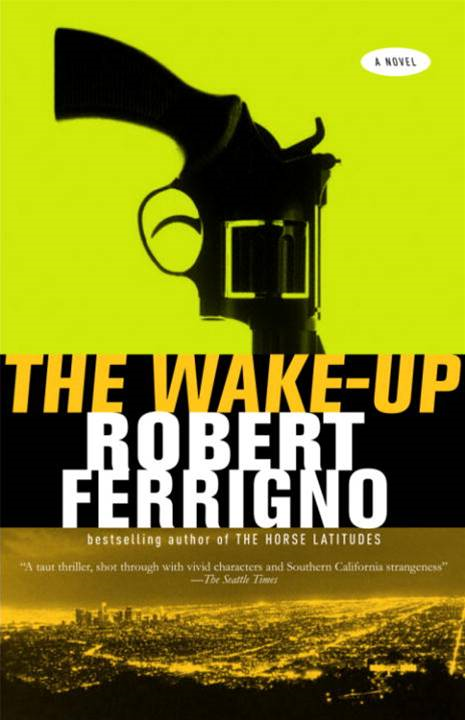 The Wake-Up By: Robert Ferrigno