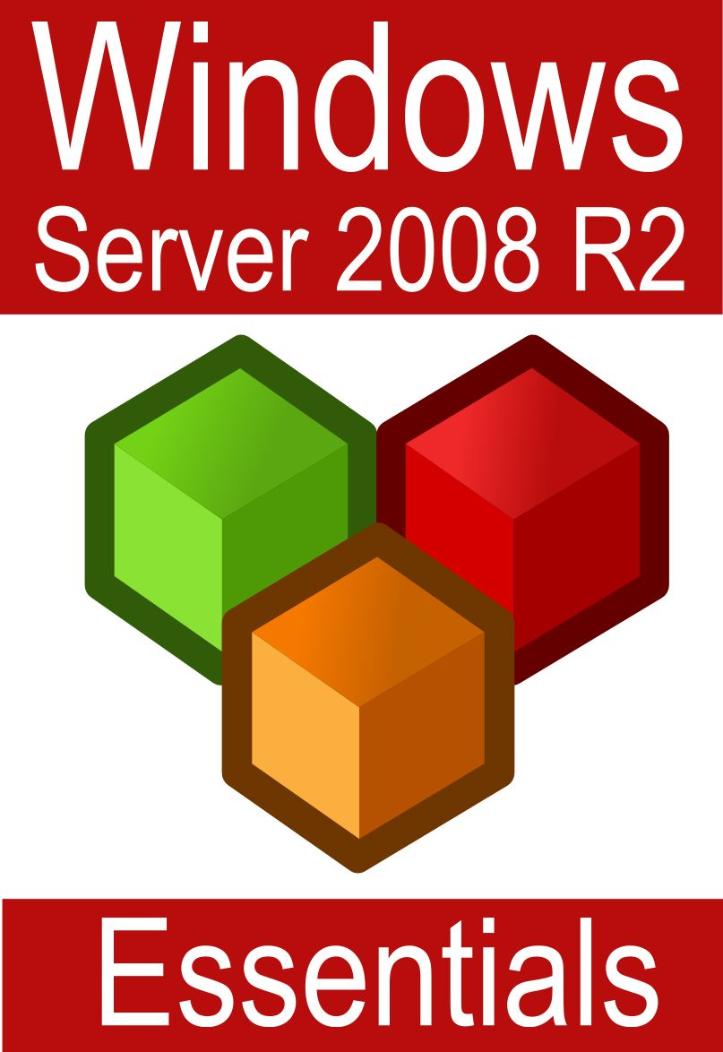 Windows Server 2008 R2 Essentials By: Neil Smyth