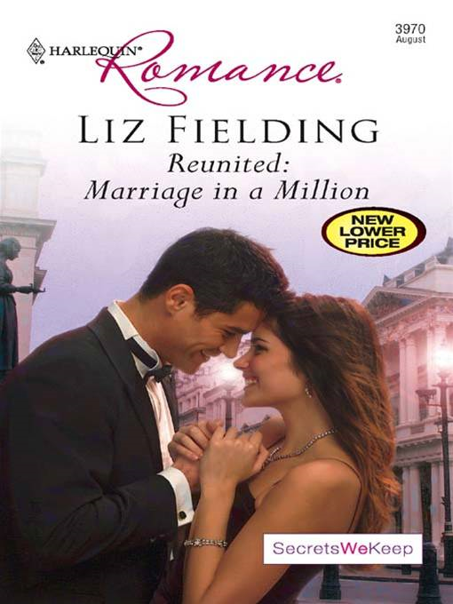 Reunited: Marriage in a Million By: Liz Fielding
