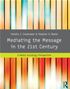 Mediating The Message In The 21st Century: