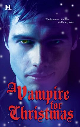 A Vampire for Christmas: Enchanted by Blood\Monsters Don't Do Christmas\When Herald Angels Sing\All I Want For Christmas By: Alexis Morgan,Caridad Pineiro,Laurie London,Michele Hauf
