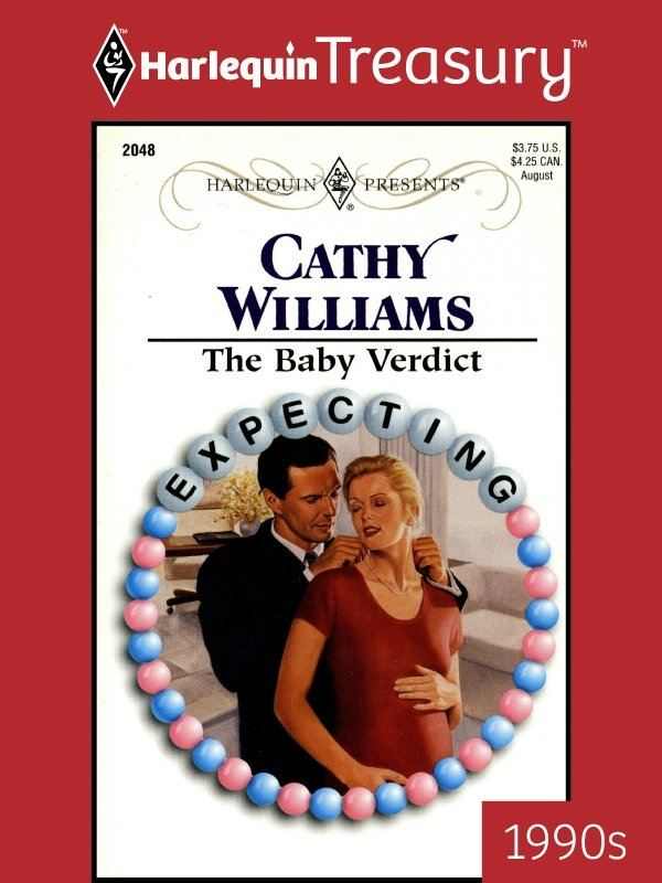 The Baby Verdict By: Cathy Williams
