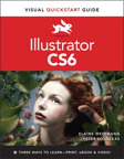 Illustrator CS6: Visual QuickStart Guide By: Elaine Weinmann,Peter Lourekas