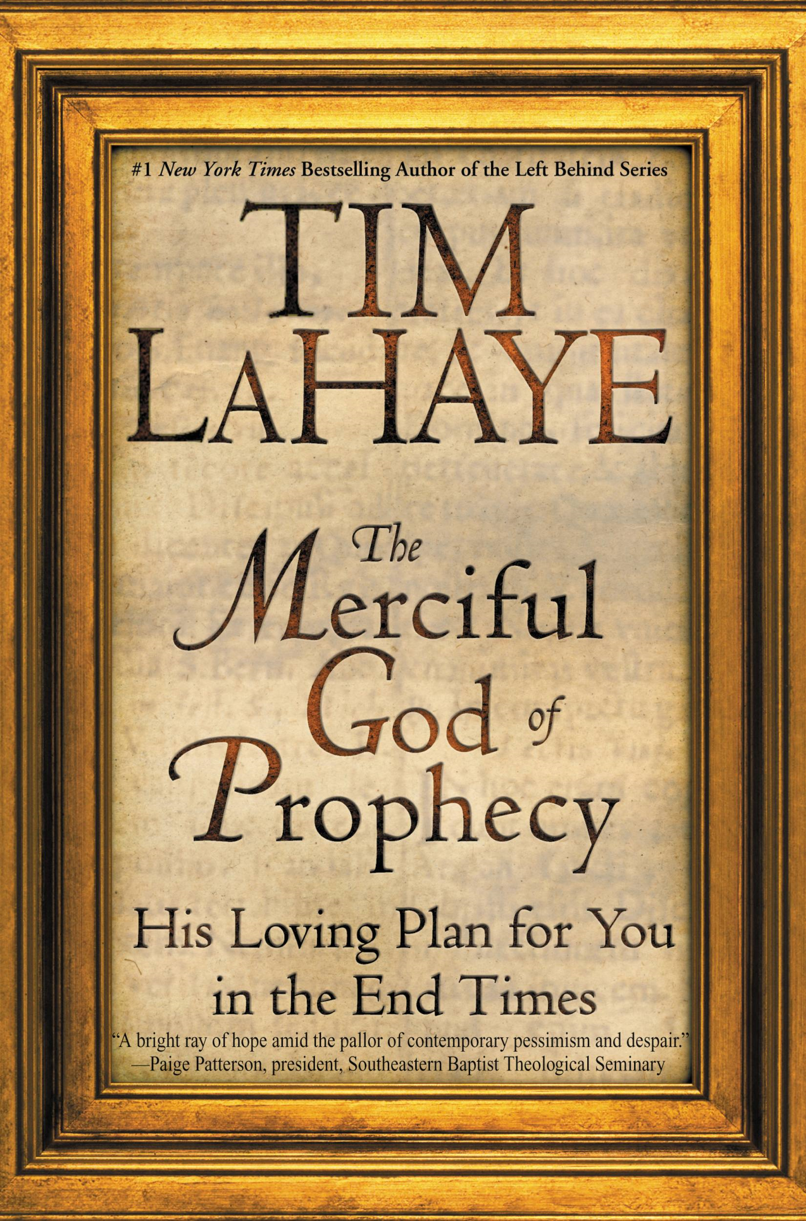 The Merciful God of Prophecy By: Tim LaHaye