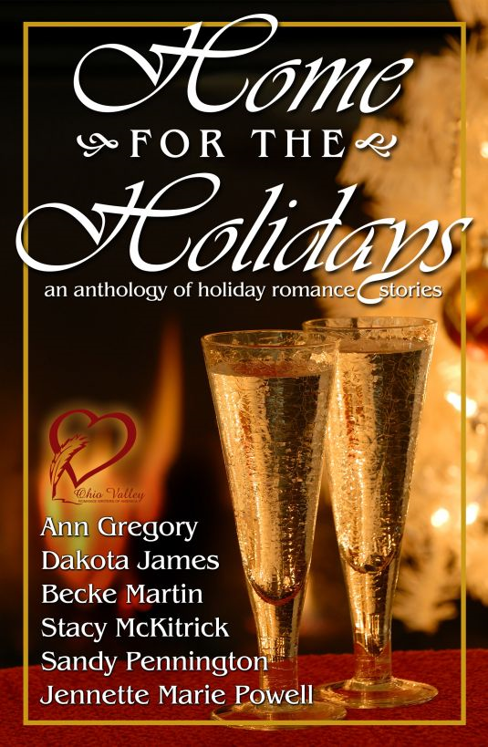 Home for the Holidays By: Ohio Valley Romance Writers of America