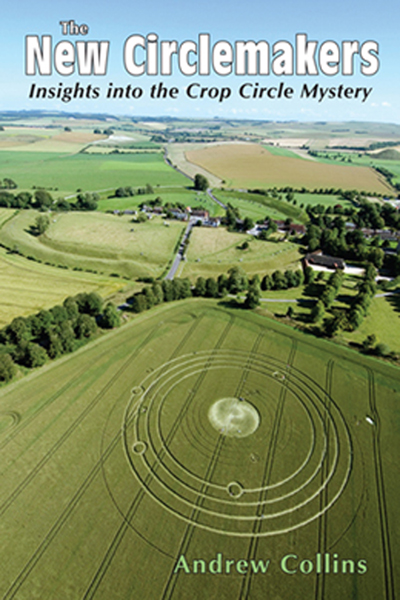 The New Circlemakers: Insights Into the Crop Circle Mystery By: Andrew Collins
