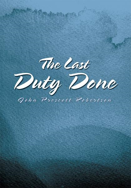 The Last Duty Done