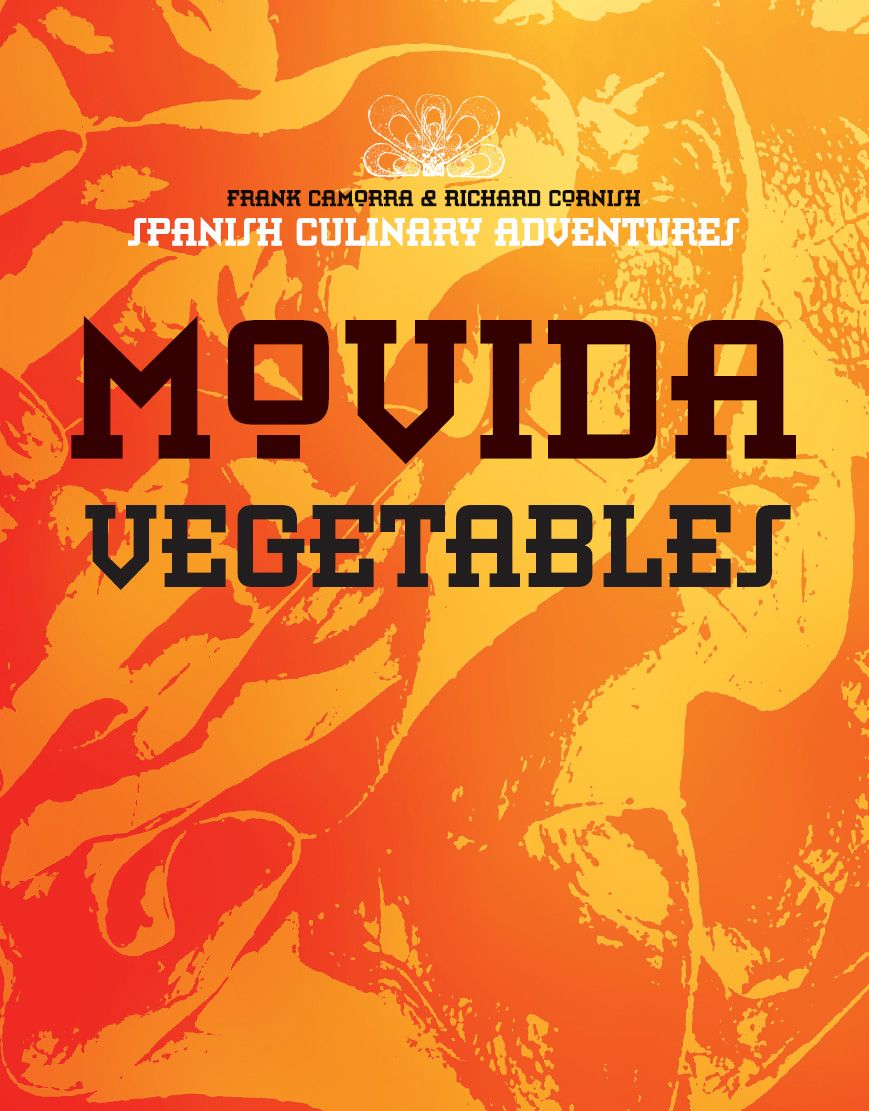 MoVida: Vegetables By: Frank Camorra, Richard Cornish