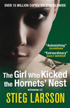 The Girl Who Kicked The Hornets' Nest: The Millennium Trilogy 3: