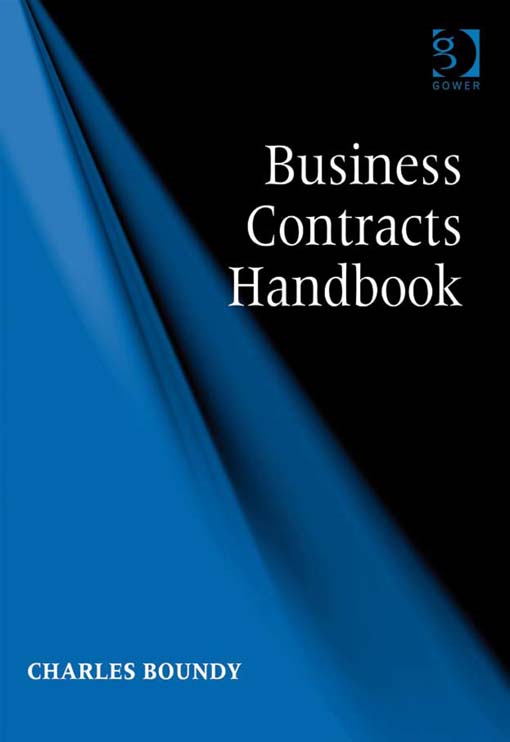 Business Contracts Handbook By: Charles Boundy