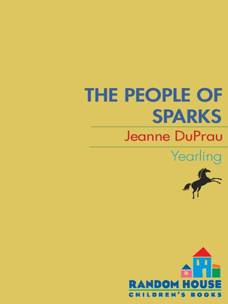 The People of Sparks By: Jeanne DuPrau
