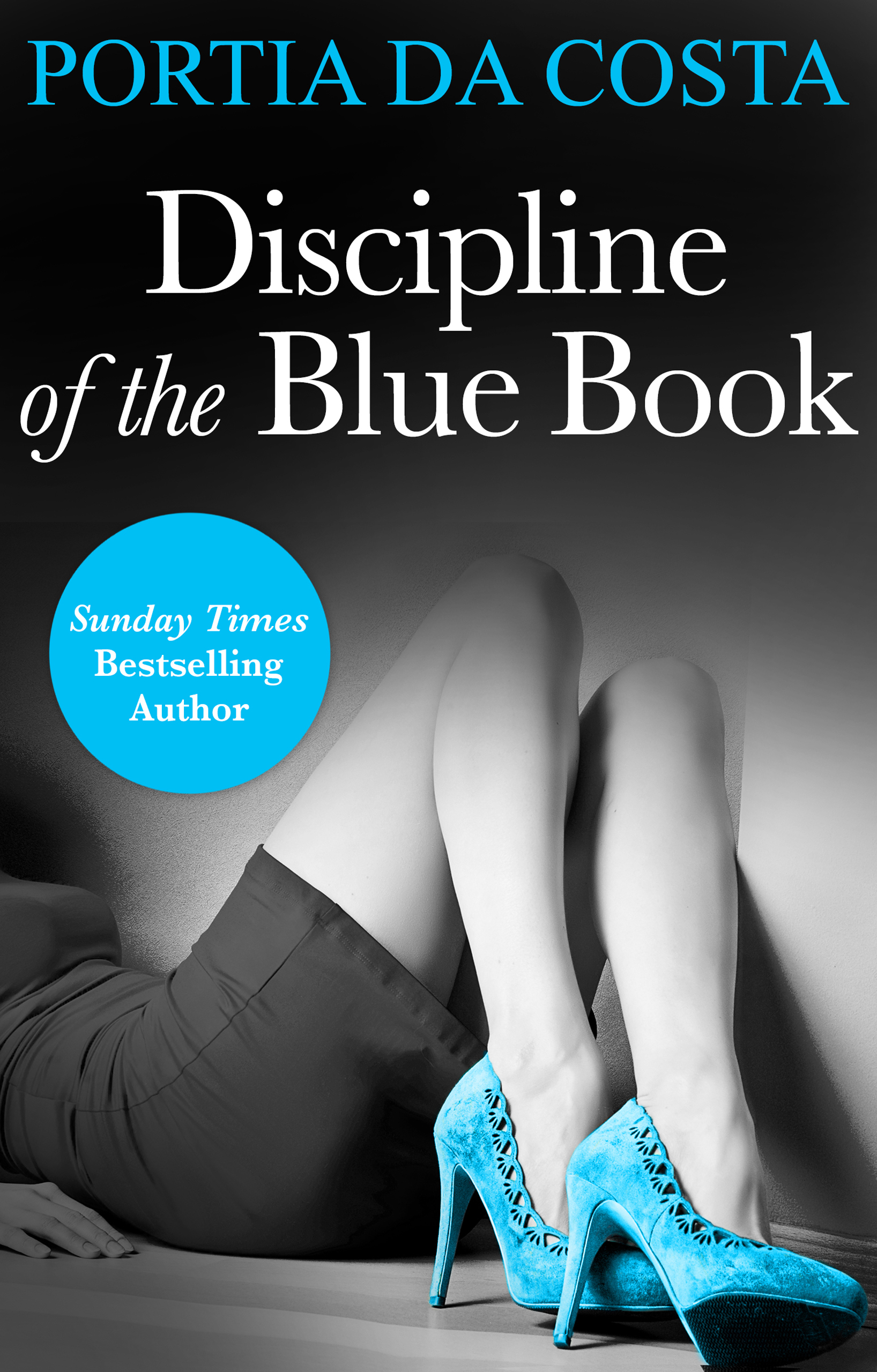 Discipline of the Blue Book (Mills & Boon Spice Briefs) (3 Colors Sexy - Book 1)