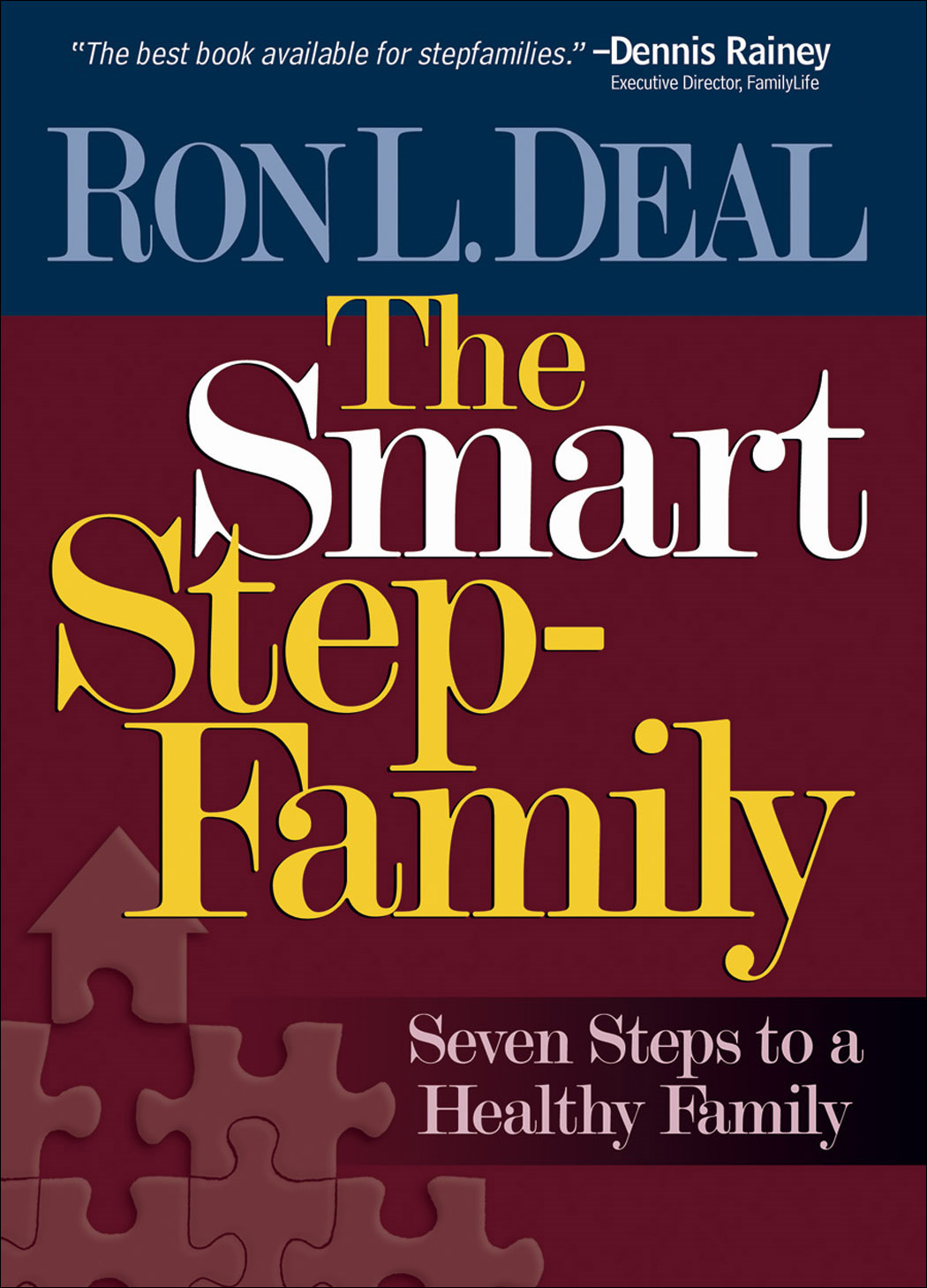 Smart Stepfamily, The By: Ron L. Deal