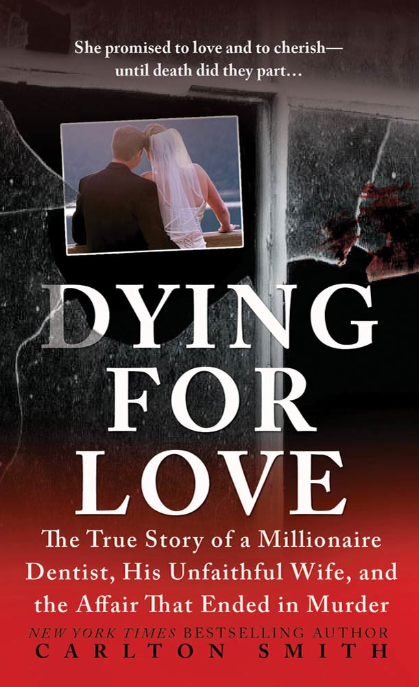 Dying for Love By: Carlton Smith