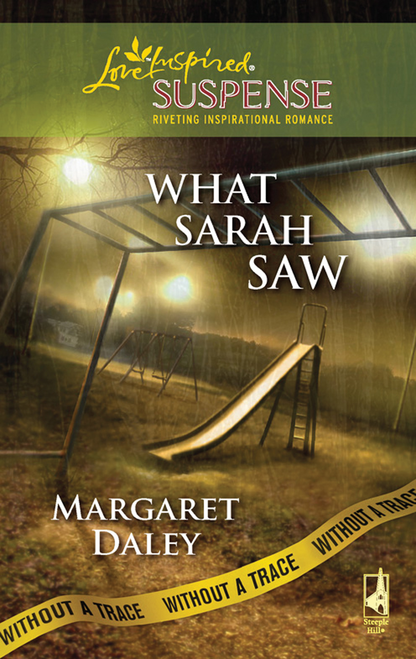What Sarah Saw (Mills & Boon Love Inspired Suspense) (Without a Trace - Book 1)