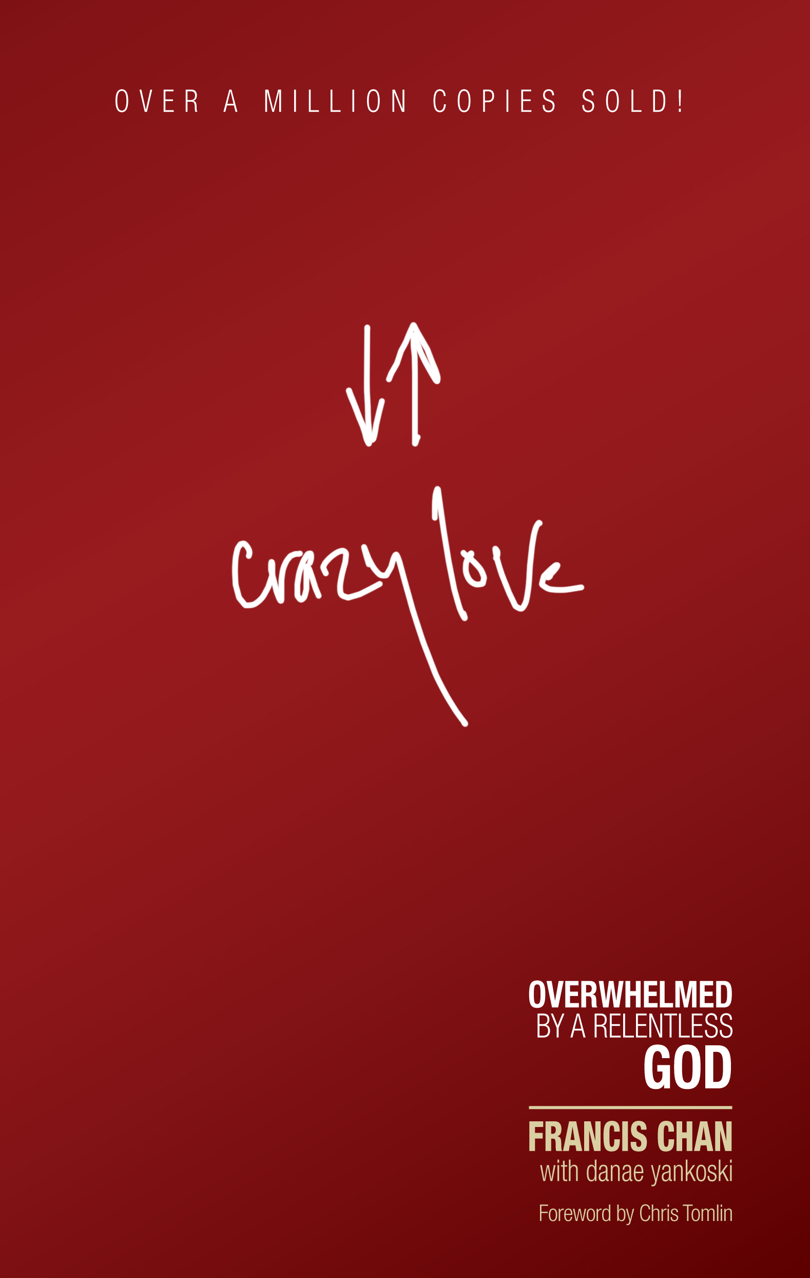 Crazy Love By: Francis Chan