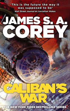 Caliban's War Book Two of the Expanse series