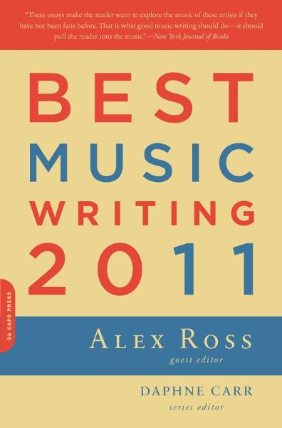Best Music Writing 2011 By: