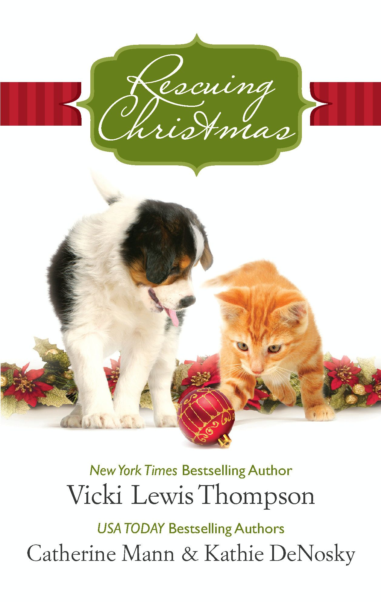 Rescuing Christmas: Holiday Haven\Home for Christmas\A Puppy for Will By: Catherine Mann,Kathie DeNosky,Vicki Lewis Thompson