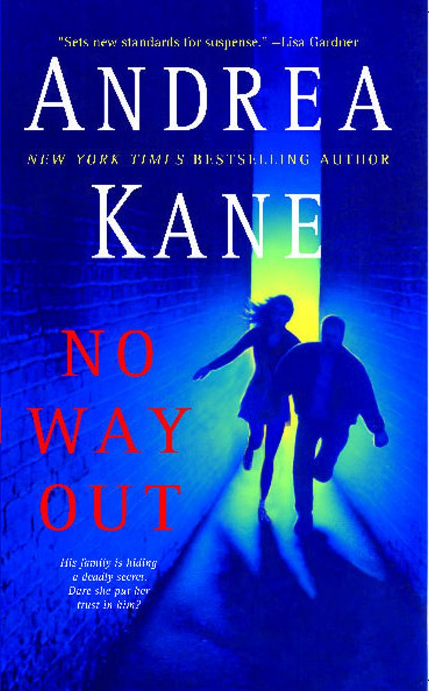 No Way Out By: Andrea Kane