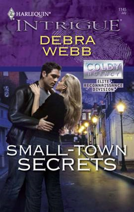 Small-Town Secrets By: Debra Webb