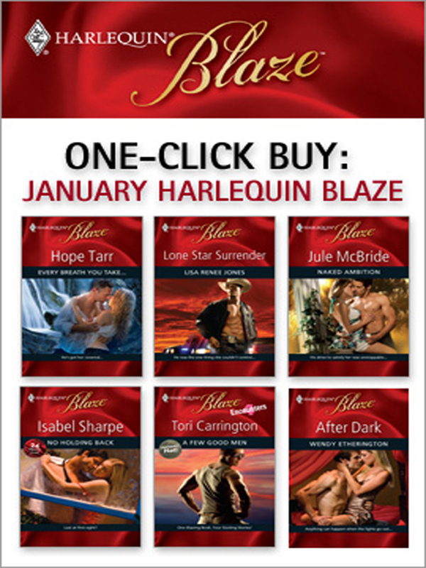 One-Click Buy: January 2009 Harlequin Blaze By: Hope Tarr,Isabel Sharpe,Jule McBride,Lisa Renee Jones,Tori Carrington,Wendy Etherington