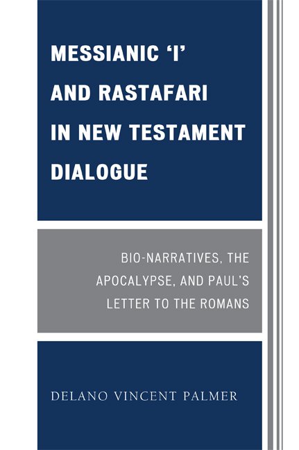 Messianic 'I' and Rastafari in New Testament Dialogue