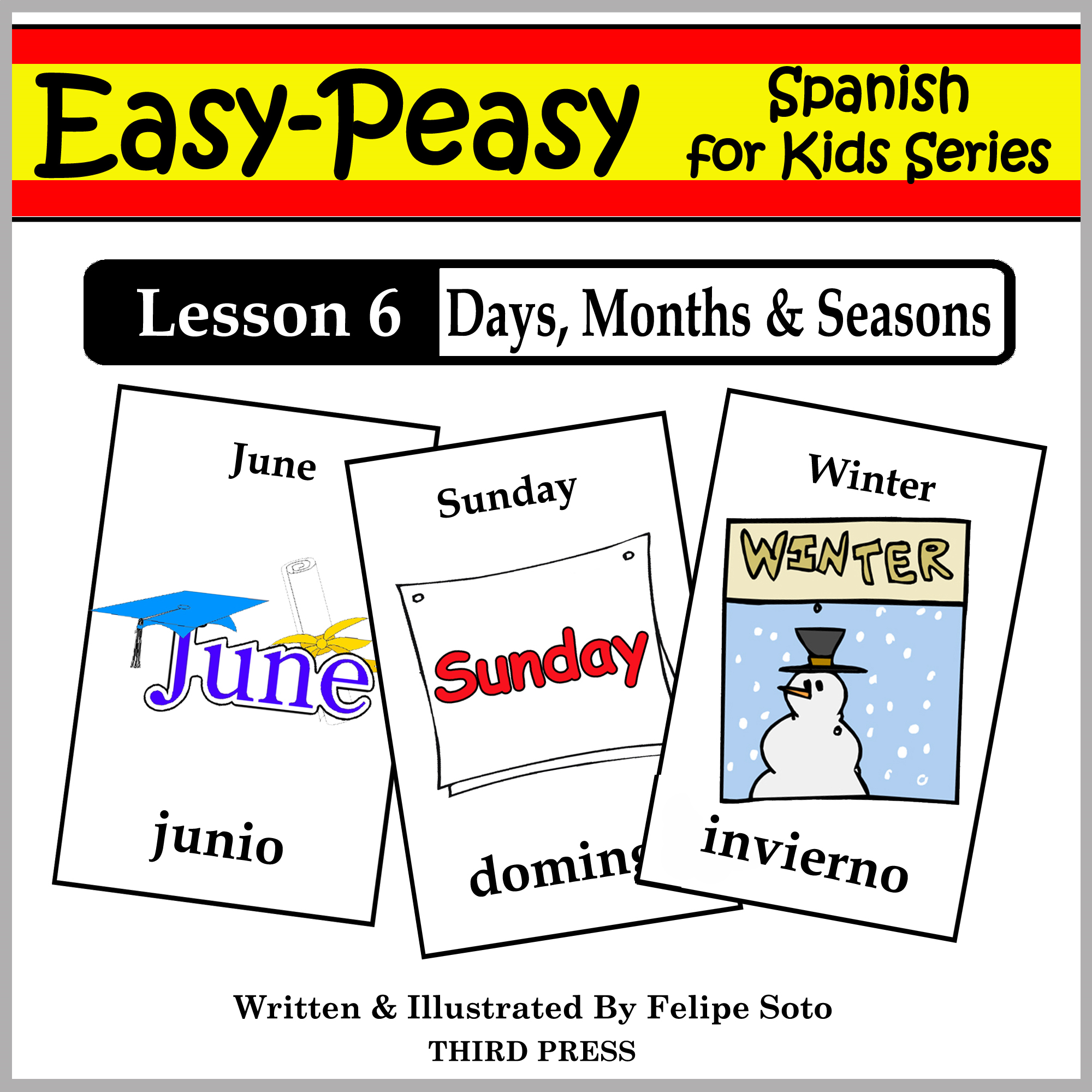 Spanish Lesson 6: Months, Days & Seasons