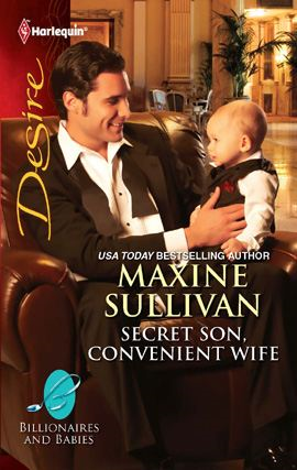 Secret Son, Convenient Wife By: Maxine Sullivan