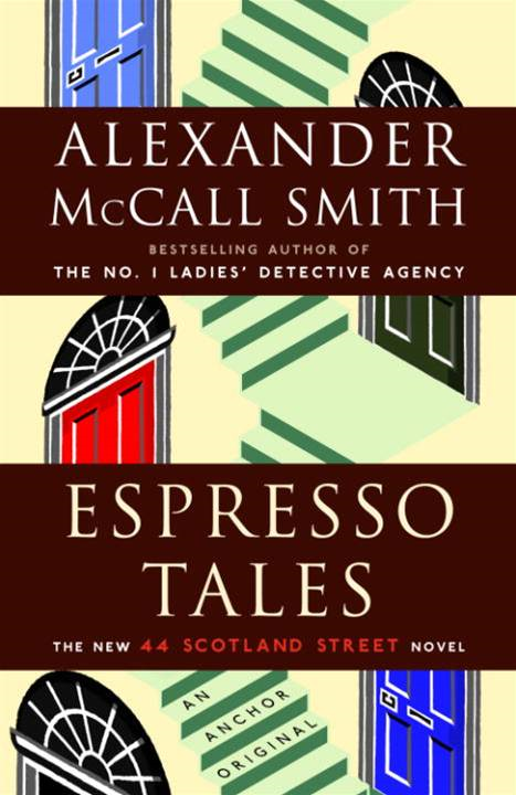 Espresso Tales By: Alexander McCall Smith