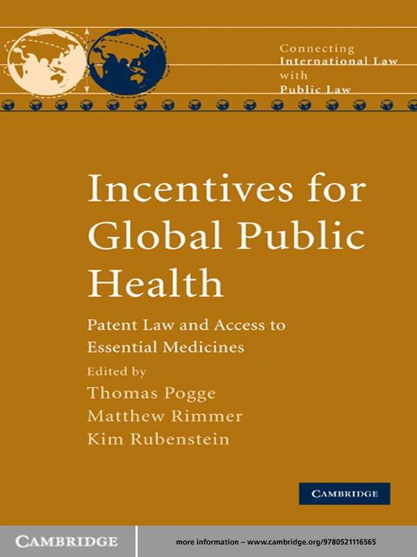 Incentives for Global Public Health By: