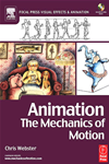 Animation: The Mechanics Of Motion: