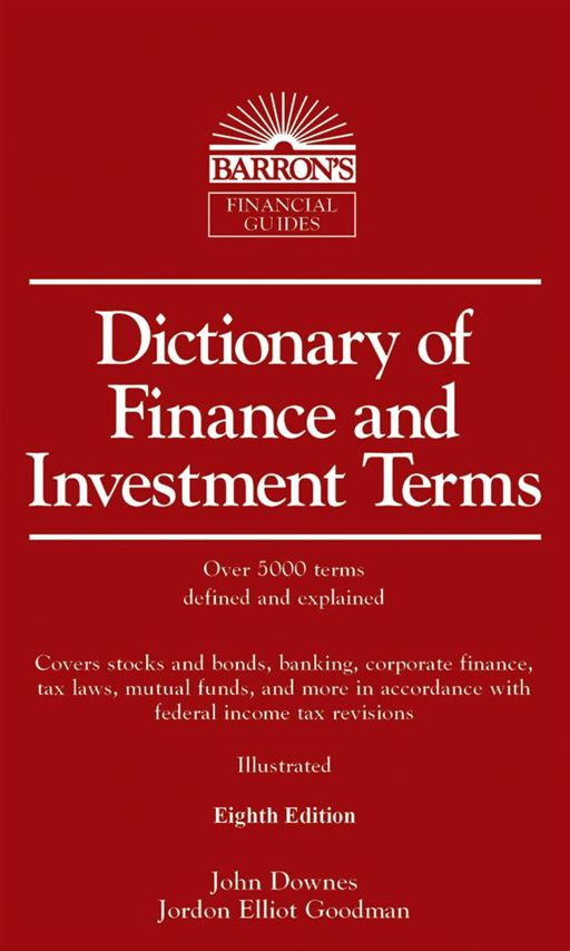 Dictionary Of Finance And Investment Terms, 8th Edition