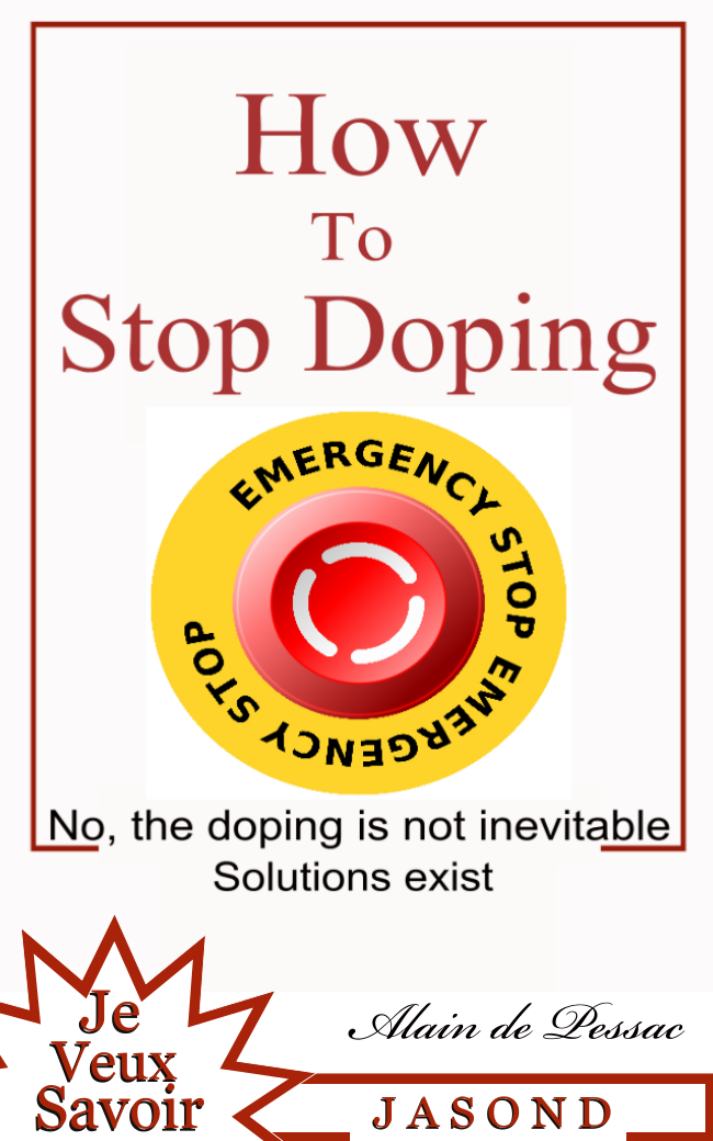 How To Stop Doping By: Alain de Pessac