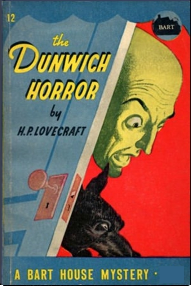 The Dunwich Horror By: H. P. Lovecraft
