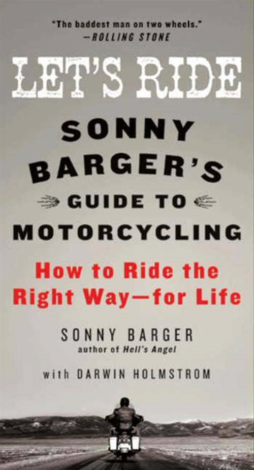 Let's Ride By: Darwin Holmstrom,Sonny Barger