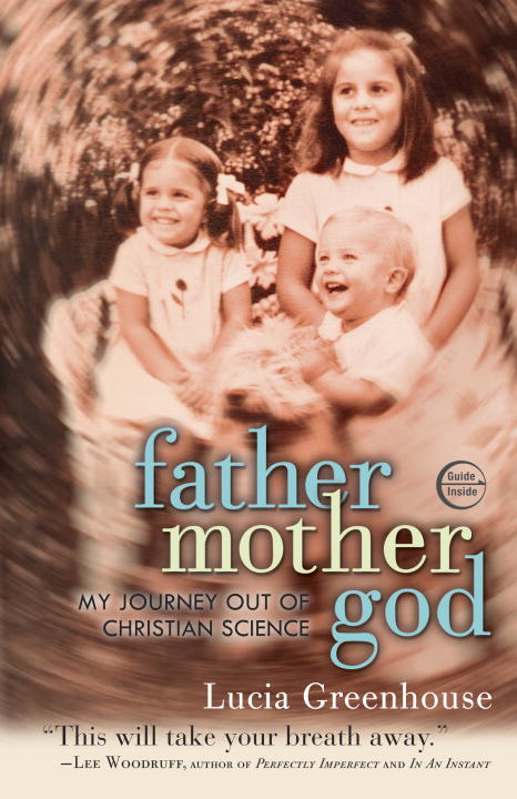 fathermothergod By: Lucia Greenhouse