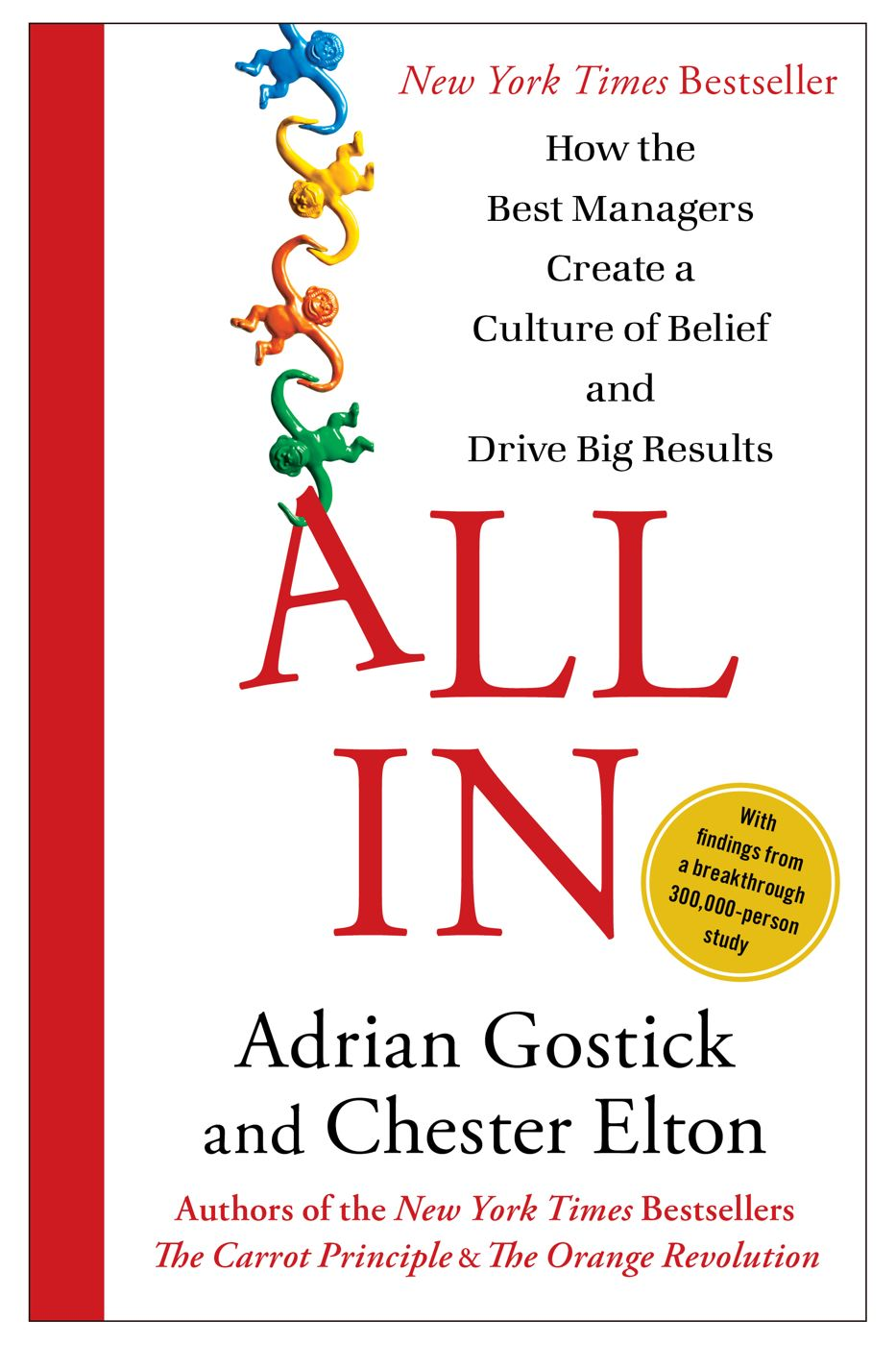All In By: Adrian Gostick,Chester Elton