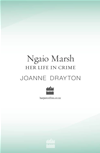Ngaio Marsh Her Life In Crime: