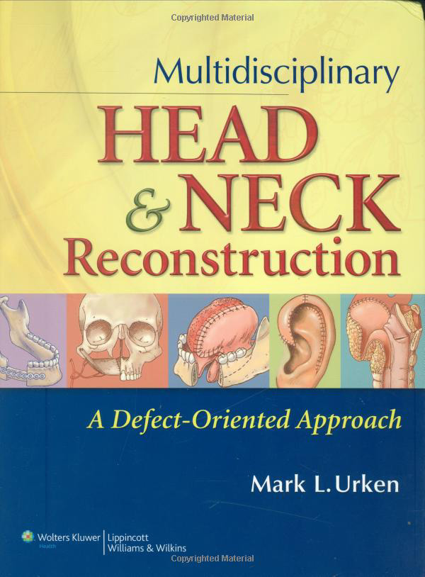 Multidisciplinary Head and Neck Reconstruction