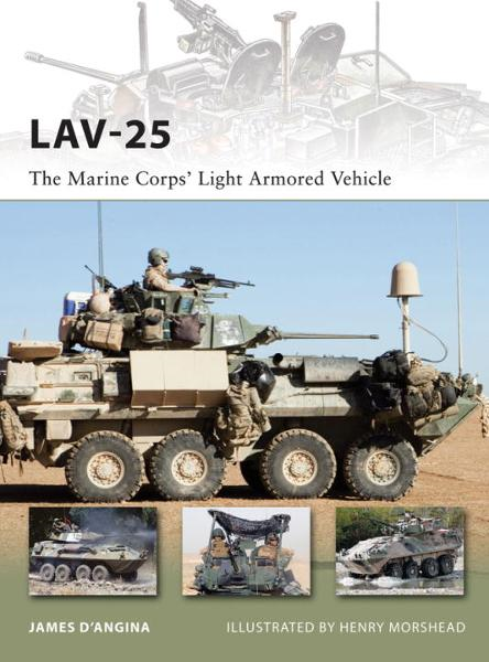 LAV-25 By: James D'Angina,Henry Morshead