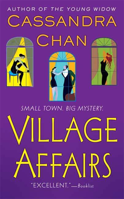 Village Affairs By: Cassandra Chan